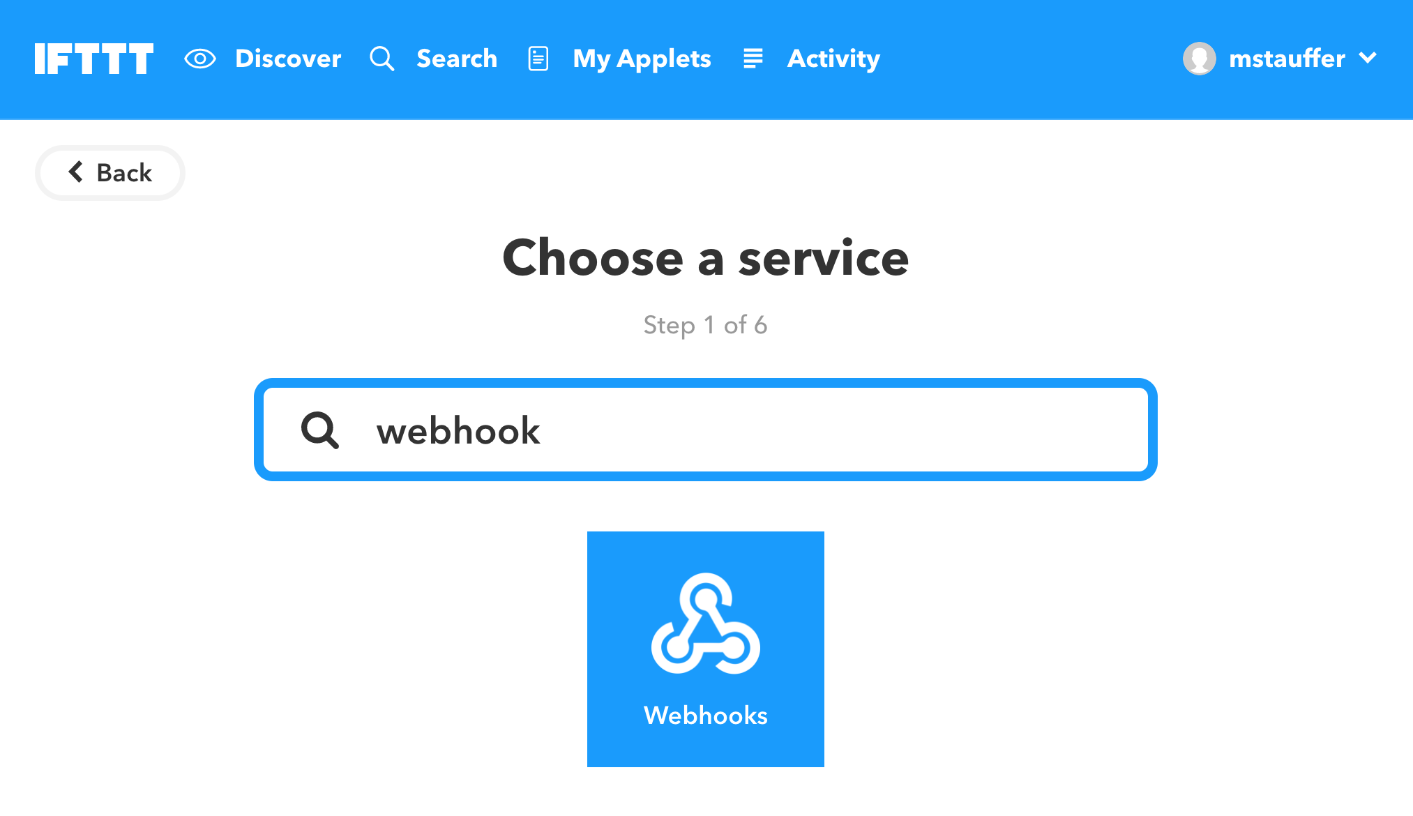 Starting your IFTTT with the webhooks 'this'  - lifx ifttt choose webhook - Controlling LIFX lights with your Laravel (or other PHP) applications